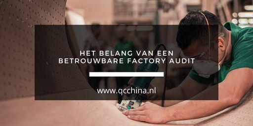 Het belang van een betrouwbare Factory Audit
